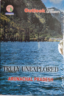 Truly Unexplored Arunachal Pradesh